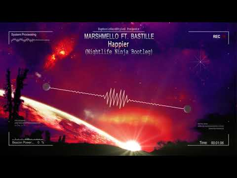 Marshmello ft. Bastille - Happier (Nightlife Ninja Bootleg) [Free Release]