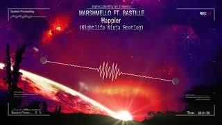 Marshmello ft. Bastille - Happier (Nightlife Ninja Bootleg) [Free Release] Video
