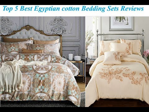 Top 5 Best Egyptian cotton Bedding Sets