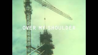 "Paul Banks - ""Over My Shoulder"""