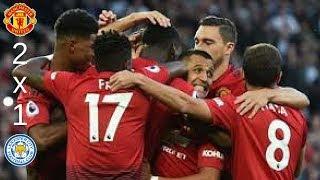 Manchester United 2 x 1 Leicester City melhores momentos 10 08 18
