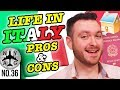 Living in Italy Pros and Cons - Living and Working in Italy