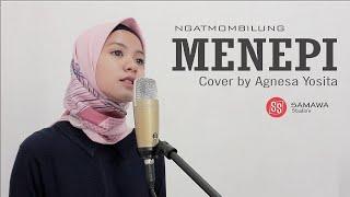 Download Lagu Menepi - Ngatmombilung (Cover by Agnesa Yosita) mp3