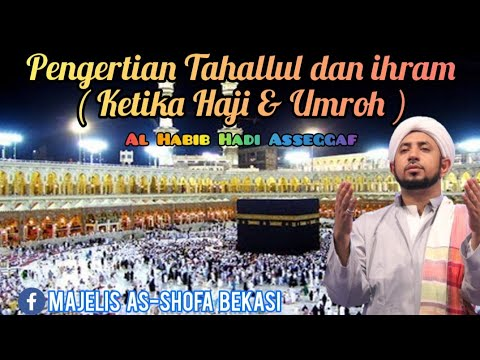 Hukum Seputar Tahallul - Al Kautsar Haji & Umroh.