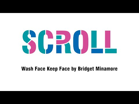 Scroll: Wash Face