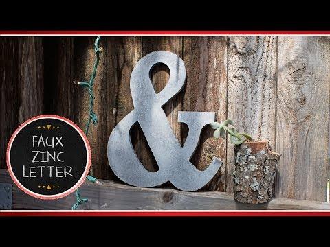 Preval's Maker Minute: Faux Zinc Letters