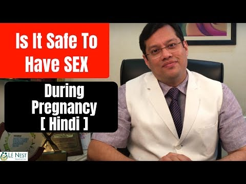Making Love during Pregnancy (Hindi) | By Gynaecologist Dr.Mukesh Gupta