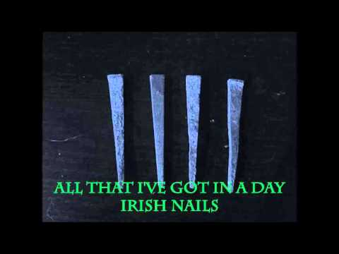 IRISH NAILS All Ive Got In A Day