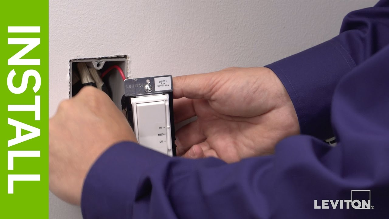 Leviton Presents: How to Install a Decora Quiet Fan Speed Control ...