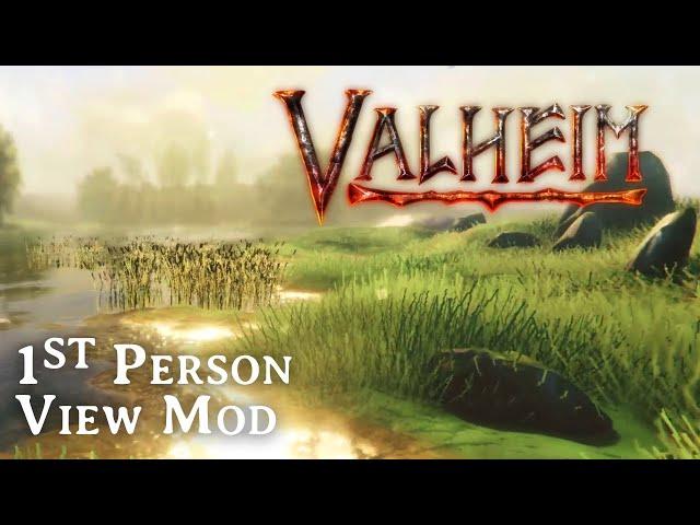 Valheim - First Person Mod (Valheim Mods)