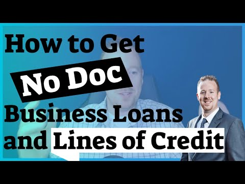 How To Get No Doc Business Loans And Line Of Credit