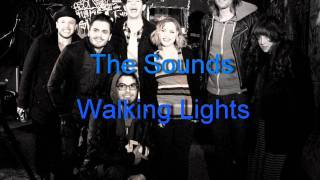 The Sounds - Walking Lights