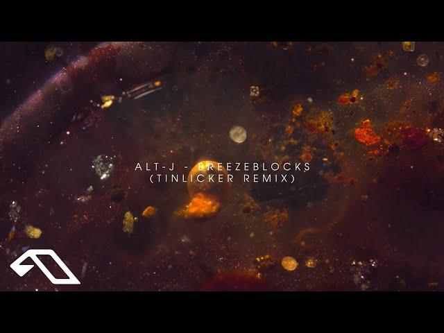 alt-J - Breezeblocks (Tinlicker Remix) | Official Music Video