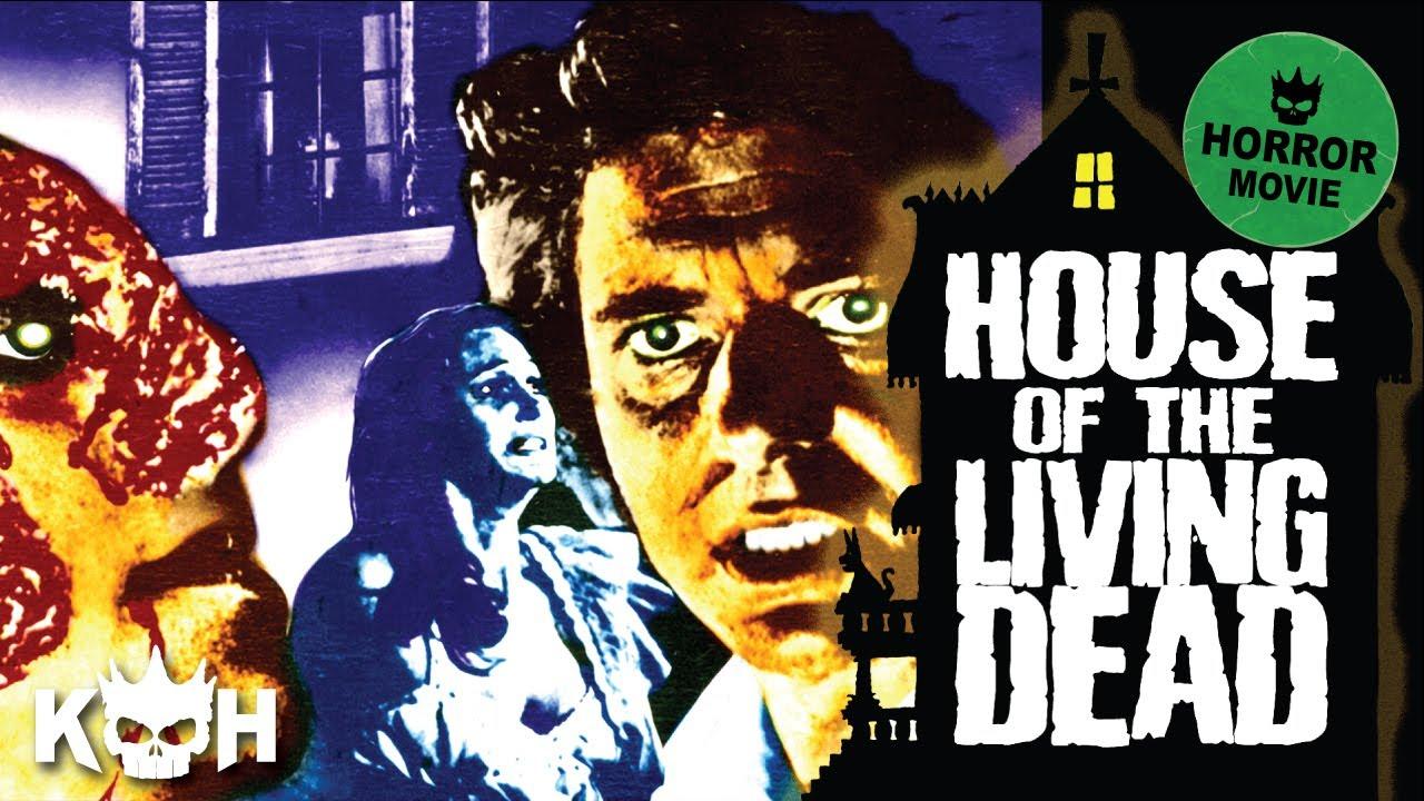 House of The Living Dead | Full FREE Horror Movie