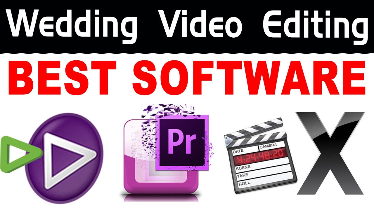 How Select Best Video Editing For Wedding