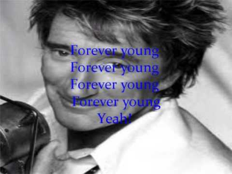 Rod Stewart-Forever Young Lyric Video