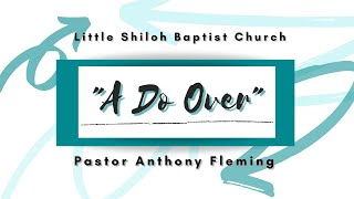 "Live Sermon | ""A Do Over"" 