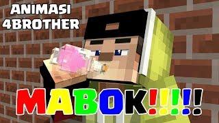 MABOK!!! ANIMASI LUCU 4 BROTHER   MINECRAFT ANIMASI INDONESIA