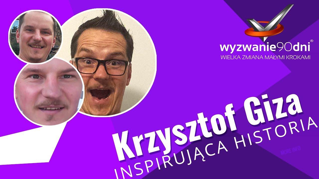 Krzysztof Giza – piękna historia sukcesu i zmiany życia na lepsze!