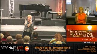 Resonate Life Church - August 16th, 2015 - bREADY Series - BPrepared Part III