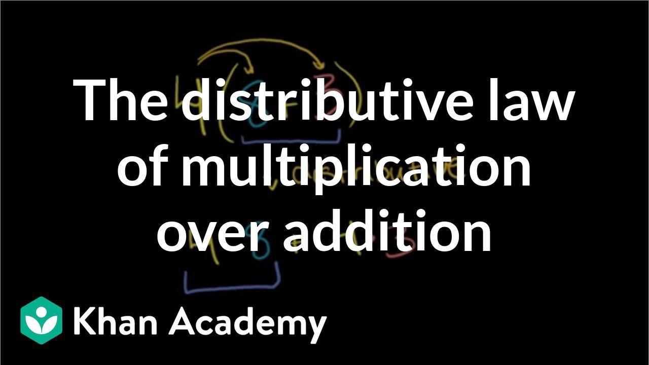 medium resolution of Distributive property over addition (video)   Khan Academy