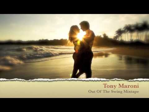 Tony Maroni - Out Of The Swing Mixtape