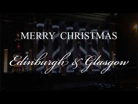 "Merry Christmas Edinburgh & Glasgow - A ""Magic Edinburgh"" film"