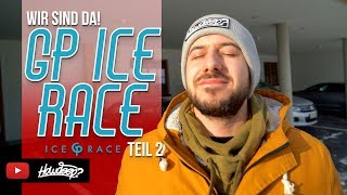 HOW DEEP? // GP ICE RACE 2019 - TEIL 2
