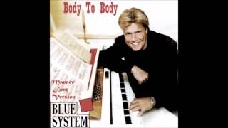 Blue System - Body to Body Manaev Long Version