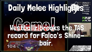 Daily Melee Highlights: Westballz breaks the TAS record for Falco's Shine-bair.