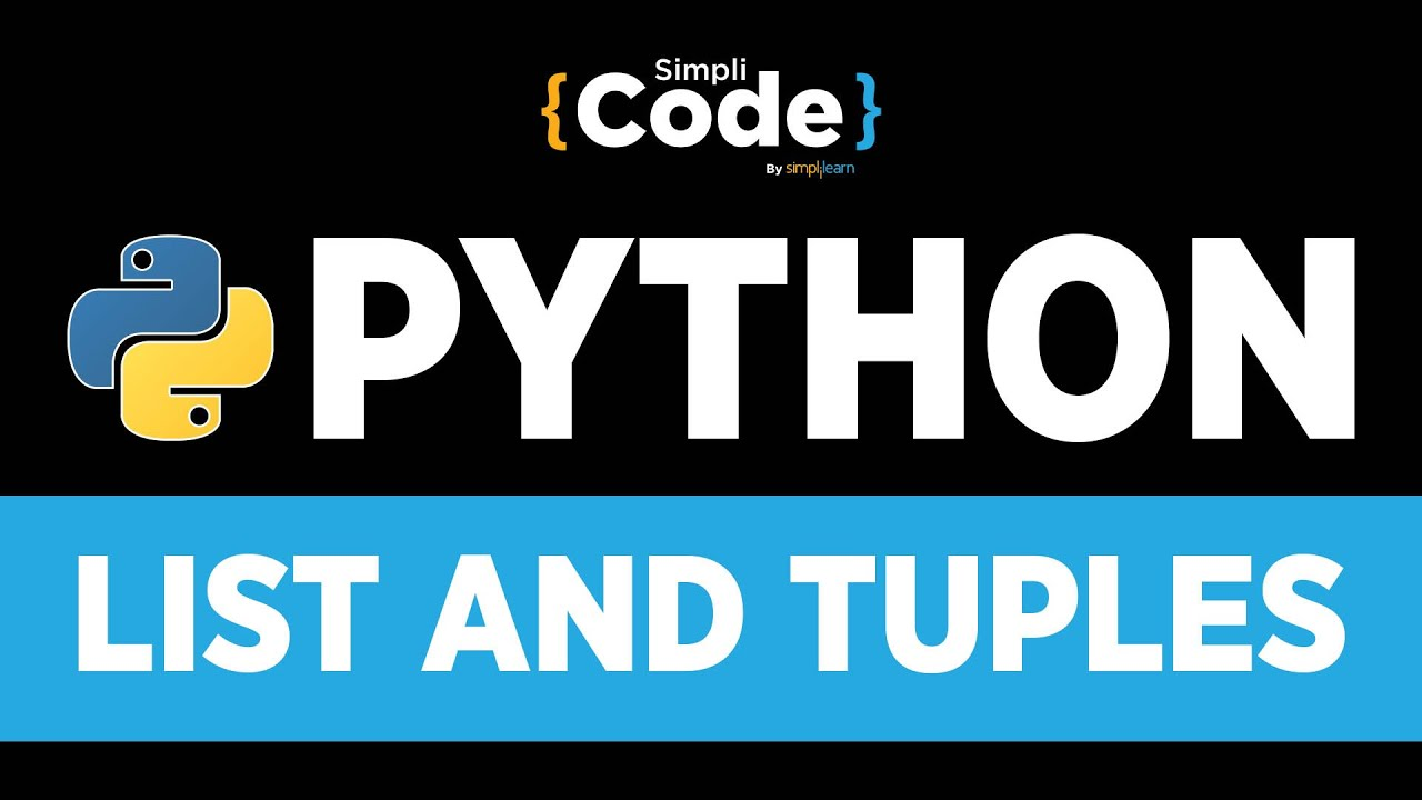 Python Tutorial For Beginners | Python List And Tuples Explained