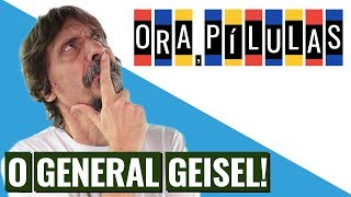 GENERAL ERNESTO GEISEL | ORA PÍLULAS, COM EDUARDO BUENO thumbnail