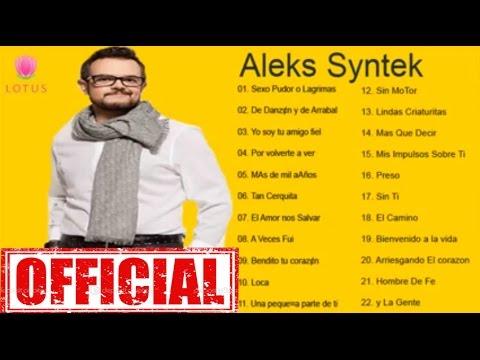 Aleks Syntek Grandes Éxitos Aleks Syntek  Sus Mejores Éxitos
