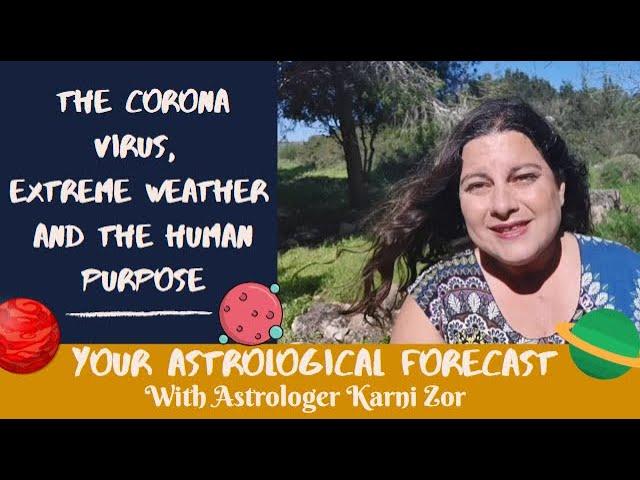 האסטרולוגיה של הקורונה, מצבי קיצון והזדמנות קוסמית נדירה