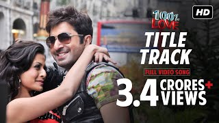 Download Hindi Video Songs - Title Track | 100% Love | Jeet | Koel | Jeet Gannguli | 2012