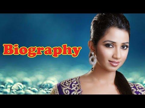 Shreya Ghoshal - Biography