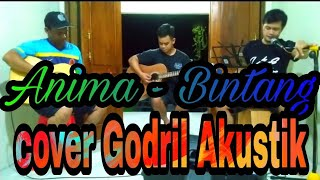 Download Anima - Bintang || Cover Godril Akustik