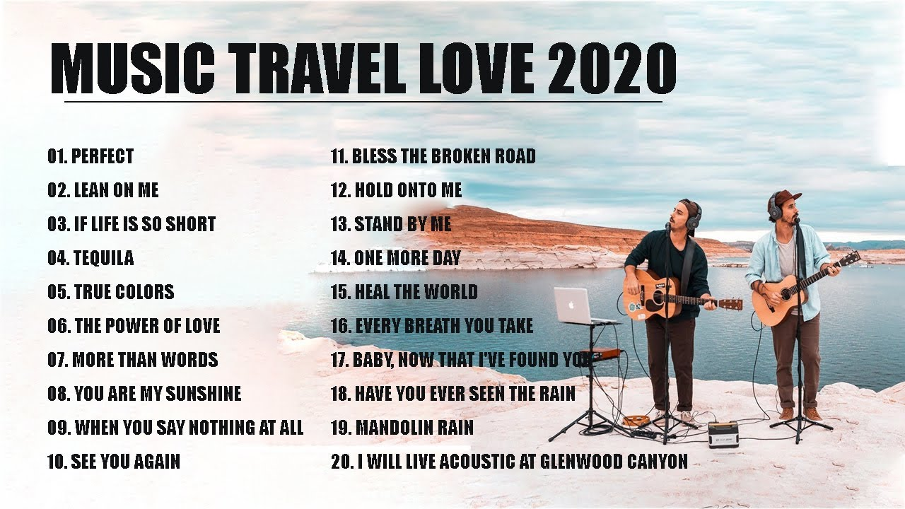 Cover new songs Music Travel Love 2020 - Endless Summer ( Nonstop Playlist ) - Moffats acoustic song