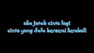 Dadali_Cinta Bersemi Kembali lyric (anadri.okz)