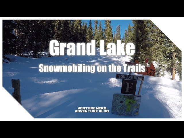 Grand Lake Snowmobiling - Day 1