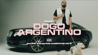 "FARD - ""DOGO ARGENTINO"" (Official Video)"