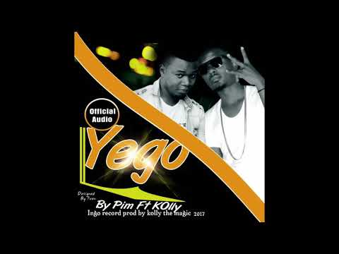 Yego by Pim ft Kolly