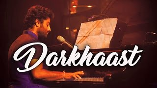 Download Hindi Video Songs - Darkhaast(live) | Arijit Singh | Shivaay