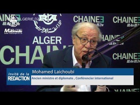 Mohamed Laichoubi, Ancien ministre et diplomate , Conférencier international