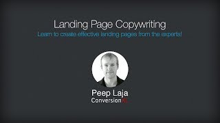 Landing Page Optimization Course - Landing Page Copywriting [Peep Laja]