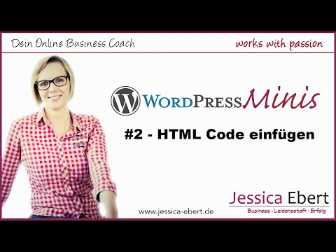 Wp Minis #2 - HTML Code In Wordpress Einfügen