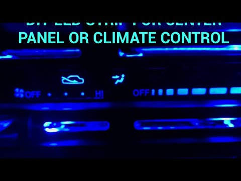 DIY LED STRIPS FOR CENTER PANEL OR CLIMATE CONTROL OF COROLLA 1997