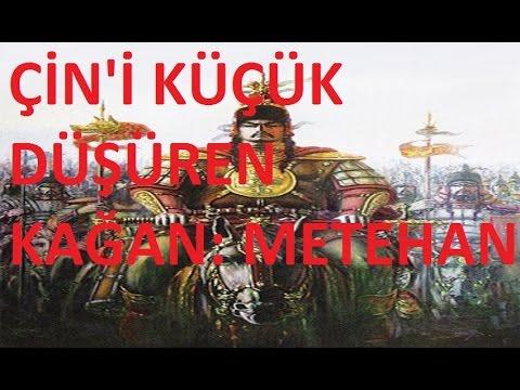 Türk Hükümdarı Metehan'ın Hayatı