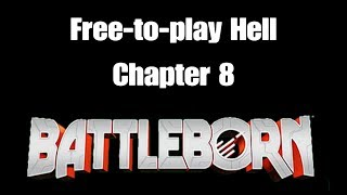 Free-to-Play Hell 8 - Battleborn