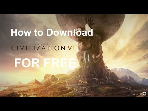 How to Download Civilization 6 For Free On PC (No Torrents)